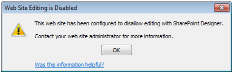 SharePoint Designer Not Allowed